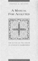 A Manual for Acolytes