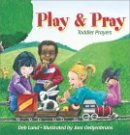 Play and Pray: Toddlers' Prayers