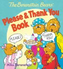 The Berenstain Bears Please & Thank You Board Book