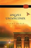 Angels Undercover : Mystery and the Minister's Wife Series