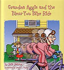 Grandma Aggie And The Bless You Bike Hb