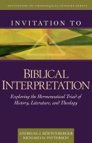 Invitation To Biblical Interpretation