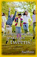 Congratulations Youve Got Tweens Pb