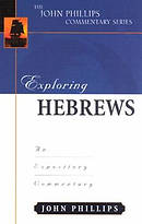 Hebrews : John Phillips Commentary Series