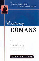 Romans : John Phillips Commentary Series
