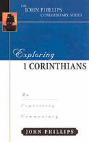 1 Corinthians: John Phillips Commentary Series