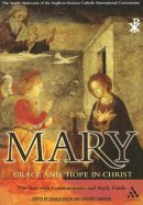 Mary: Grace and Hope in Christ