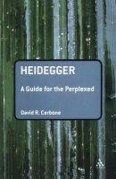 Heidegger: A Guide for the Perplexed