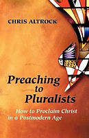 Preaching to Pluralists