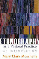 Ethnography as Pastoral Practice