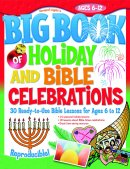 Big Book of Holiday and Bible Celebrations