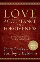 Love Acceptance and Forgiveness