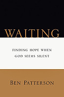Waiting: Finding Hope When God Seems Silent
