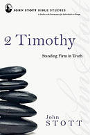 2 Timothy : Standing Firm In Truth