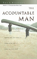The Accountable Man: Pursuing Integrity Through Trust and Friendship