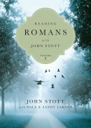 Reading Romans with John Stott, Vol. 2