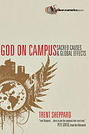 God on Campus: Sacred Causes & Global Effects