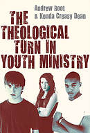 The Theological Turn in Youth Ministry