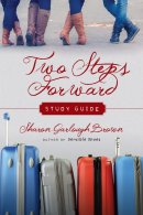 Two Steps Forward Study Guide
