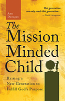 The Mission-Minded Child