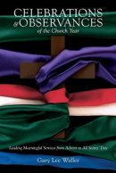 Celebrations and Observances of the Church Year