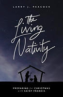 The Living Nativity: Preparing for Christmas with Saint Francis