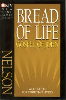 NKJV Gospel of John: Paperback, Bread of Life