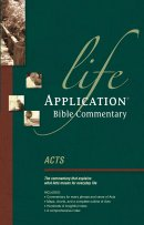 Acts : Life Application Bible Commentary