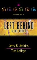 Left Behind: The Kids : Collection 3 : Volumes 13-18