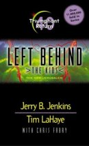 Triumphant Return #40 Left Behind: the Kids