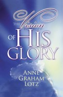 Vision of His Glory The