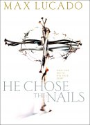 He Chose the Nails : Workbook