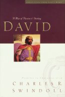 Great Lives: David: A Man of Passion and Destiny