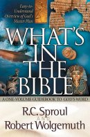 What's in the Bible: A One-Volume Guidebook to God's Word