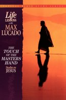 Touch of the Master: Studies on Jesus