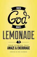 God Makes Lemonade