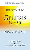 The Message of Genesis 12-50