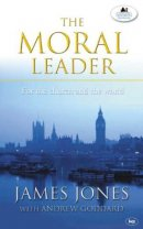 The Moral Leader: For the Church and the World