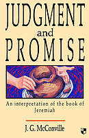 Judgment and Promise: Interpretation of the Book of Jeremiah