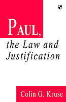 Paul, the Law and Justification