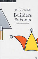 Builders and Fools