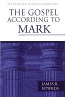 Mark : Pillar New Testament Commentary