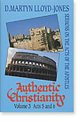 Authentic Christianity Vol. 3