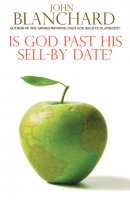 Is God Past His Sell-by Date?