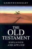 Old Testament Explained and Applied