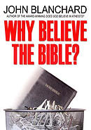 Why Believe The Bible Pb