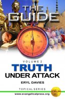 Truth Under Attack Vol 2