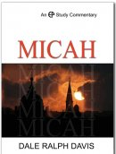 Micah : An EP Study Commentary