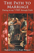 The Path to Marriage: Daring to say 'I Will' through Faith