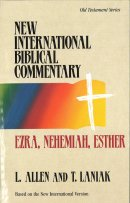 Ezra, Nehemiah, Esther : Vol 9 : New International Bible Commentary